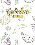 Garden Log Book: Gardener's Journal Planner and Logbook