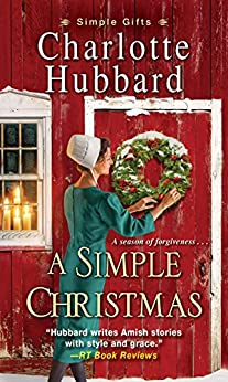 A Simple Christmas (Simple Gifts Book 3) by [Charlotte Hubbard]