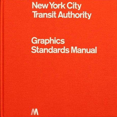 New York City Transit Authority: Graphics Standard Manual