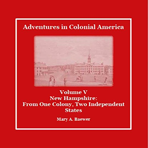 Adventures in Colonial America: Volume 5 audiobook cover art