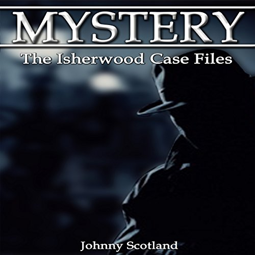 The Isherwood Case Files cover art