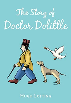 The Story of Doctor Dolittle ILLUSTRATED (English Edition)