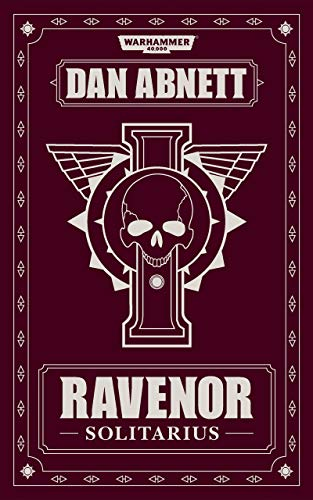 Ravenor: Solitarius (Warhammer 40,000 3)