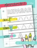 Aprendiendo a repasar: Líneas Formas Letras: Libro de actividades para niños: +3 años:...