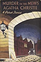 Murder in the Mews and Other Stories (Poirot)