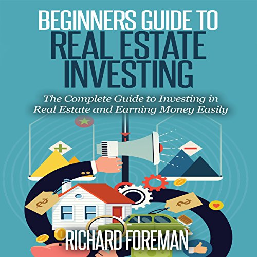 Beginners Guide to Real Estate Investing audiobook cover art