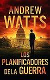 Los planificadores de la guerra (Los planificadores de la guerra nº 1)