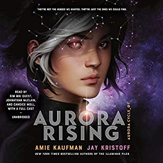 Aurora Rising     The Aurora Cycle, Book 1              Written by:                                                                                                                                 Amie Kaufman,                                                                                        Jay Kristoff                               Narrated by:                                                                                                                                 Kim Mai Guest,                                                                                        full cast                      Length: 14 hrs and 4 mins     4 ratings     Overall 4.8