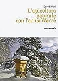 L'apicoltura naturale con l'arnia Warré