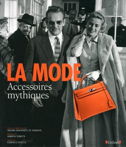 La Mode - Accessoires mythiques (Reportages)