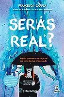 Serás Real? (Portuguese Edition)