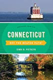 Connecticut Off the Beaten Path®: Discover Your Fun (Off the Beaten Path Series)
