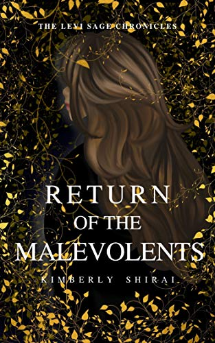 Return of the Malevolents: Levi Sage Chronicles