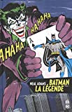 Batman la légende, Tome 2