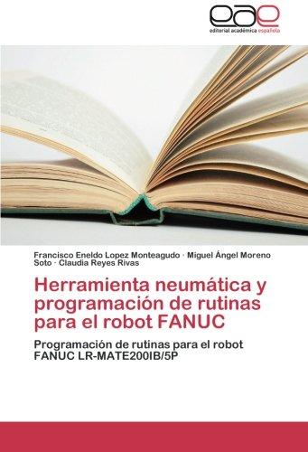 Herramienta neumática y programación de rutinas para el robot FANUC