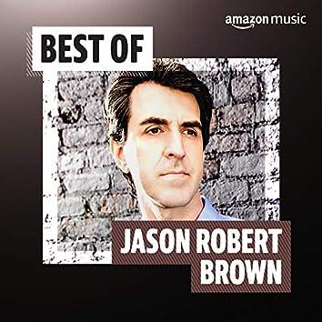 Best of Jason Robert Brown