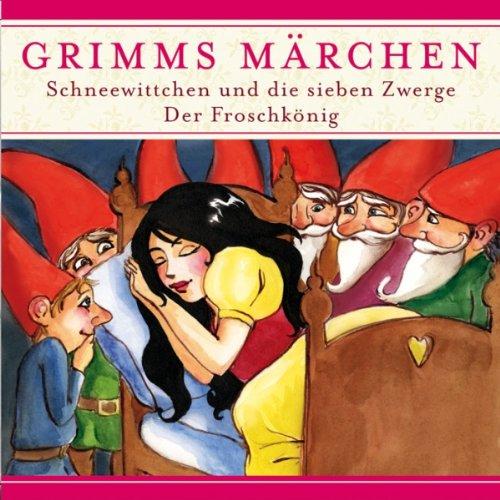Schneewitchen und die sieben Zwerge / Der Froschkönig (Grimms Märchen) Titelbild