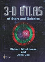 3-D Atlas of the Stars and Galaxies