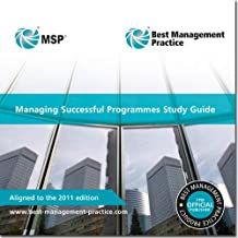 Managing Successful Programmes (Msp) Study Guide