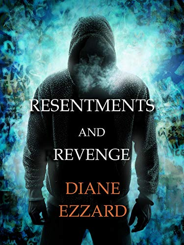 Resentments and Revenge (Sophie Brown Book 4) by [Diane Ezzard]