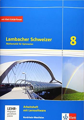 Lambacher Schweizer Mathematik 8 - G8. Ausgabe Nordrhein-Westfalen: Arbeitsheft plus Lösungsheft und Lernsoftware Klasse 8 (Lambacher Schweizer. Ausgabe für Nordrhein-Westfalen ab 2016)