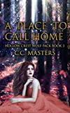 A Place to Call Home (Hollow Crest Wolf Pack Book 3)