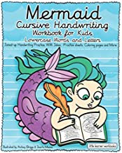 Mermaid Cursive Handwriting Workbook for Kids - Lowercase Words and Letters: Joined-up Handwriting Practice. with Jokes,  Practice sheets, Coloring pages and more (Little Learner Workbooks)