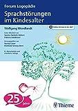 Sprachstörungen im Kindesalter: Materialien zur Früherkennung und Beratung (Forum Logopädie) - Wolfgang Wendlandt