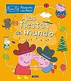 Las fiestas del mundo (Aprendo con Peppa Pig)