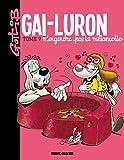 Gai-Luron - Tome 09 - N'engendre pas la mélancolie