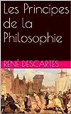 Les Principes de la Philosophie - Format Kindle - 0,99 €