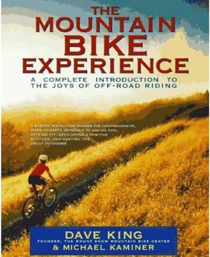The Mountain Bike Experience: A Complete Introduction to the Joys of Off-Road Riding (English Edition)