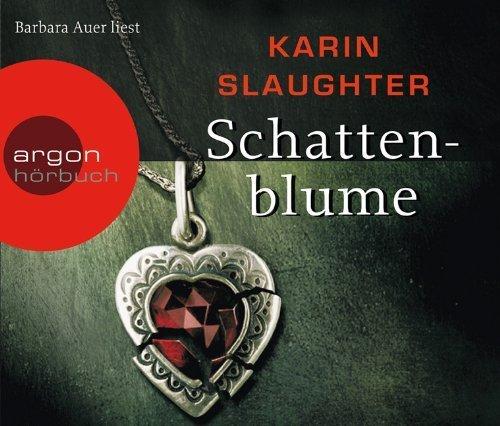 Schattenblume von Slaughter. Karin (2011) Audio CD