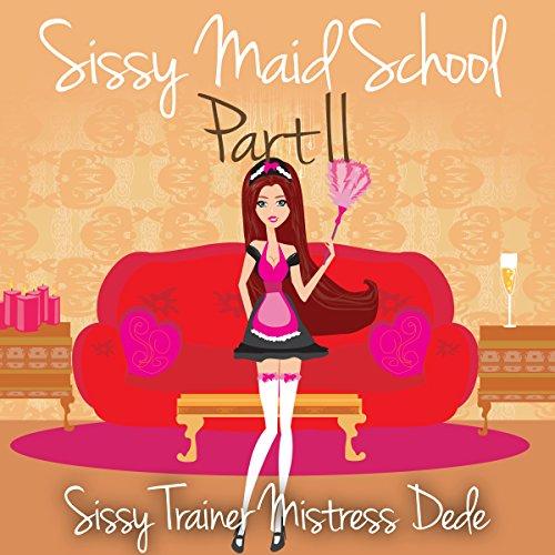 Sissy Maid School Part II audiobook cover art
