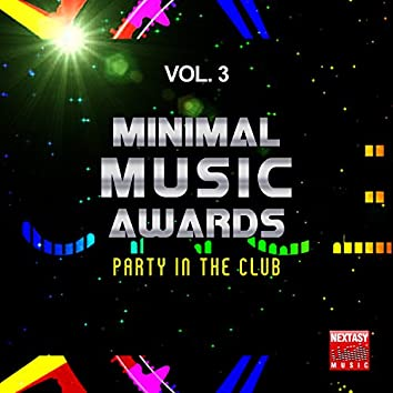 Minimal Music Awards, Vol. 3 (Party In The Club)