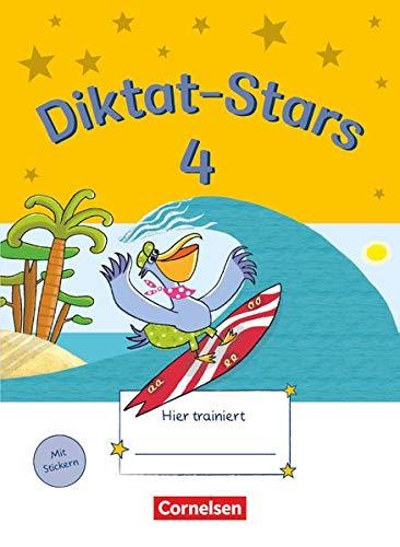 Diktat-Stars - Allgemeine Ausgabe - 4. Schuljahr: Übungsheft - Mit Lösungen