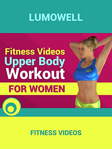 Fitness Videos: Upper Body Workout for Women
