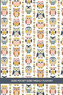 2020 Pocket Sized Weekly Planner: Wise Owl Birds of a Feather   Daily Weekly Monthly View   Clean Simple Fun Calendar Organizer   4x6 in 110 pages   ... More! (8x10 12 Month Simple Pretty Planner)