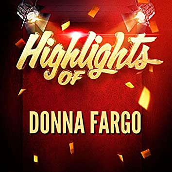 Highlights of Donna Fargo