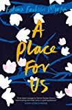 A Place for Us - Fatima Farheen Mirza