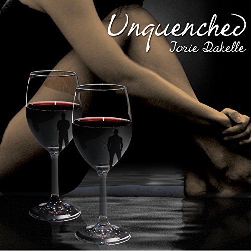 Unquenched                   By:                                                                                                                                 Jorie Dakelle                               Narrated by:                                                                                                                                 Susan Soriano                      Length: 4 hrs and 21 mins     3 ratings     Overall 3.0