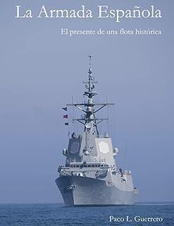 La Armada Española: El presente de una flota histórica