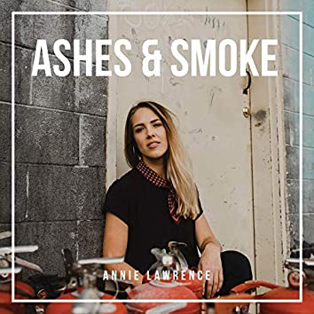 Ashes & Smoke