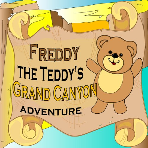 Freddy the Teddy's Grand Canyon Adventure audiobook cover art