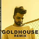 Something to Cry About (GOLDHOUSE Remix)