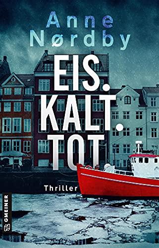 Eis. Kalt. Tot.: Thriller (Thriller im GMEINER-Verlag)