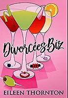 Divorcees . biz: Premium Hardcover Edition