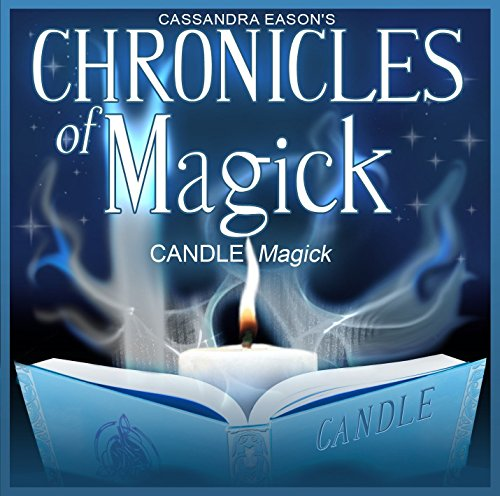 Chronicles Of Magick - Candle Magick