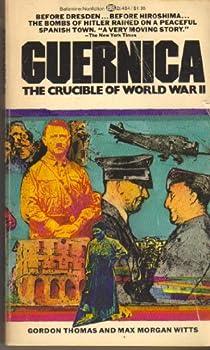 Guernica: The Crucible of World War II 0345254546 Book Cover