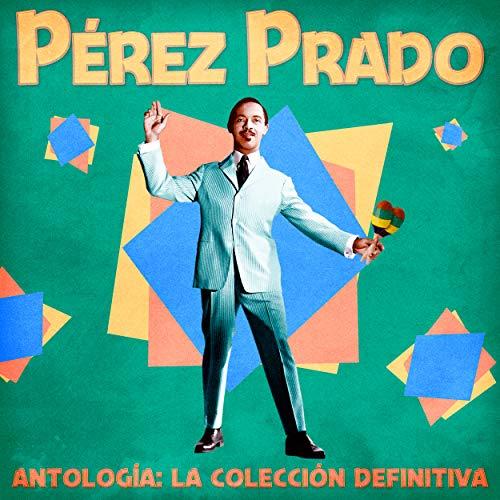 Antología: La Colección Definitiva (Remastered)